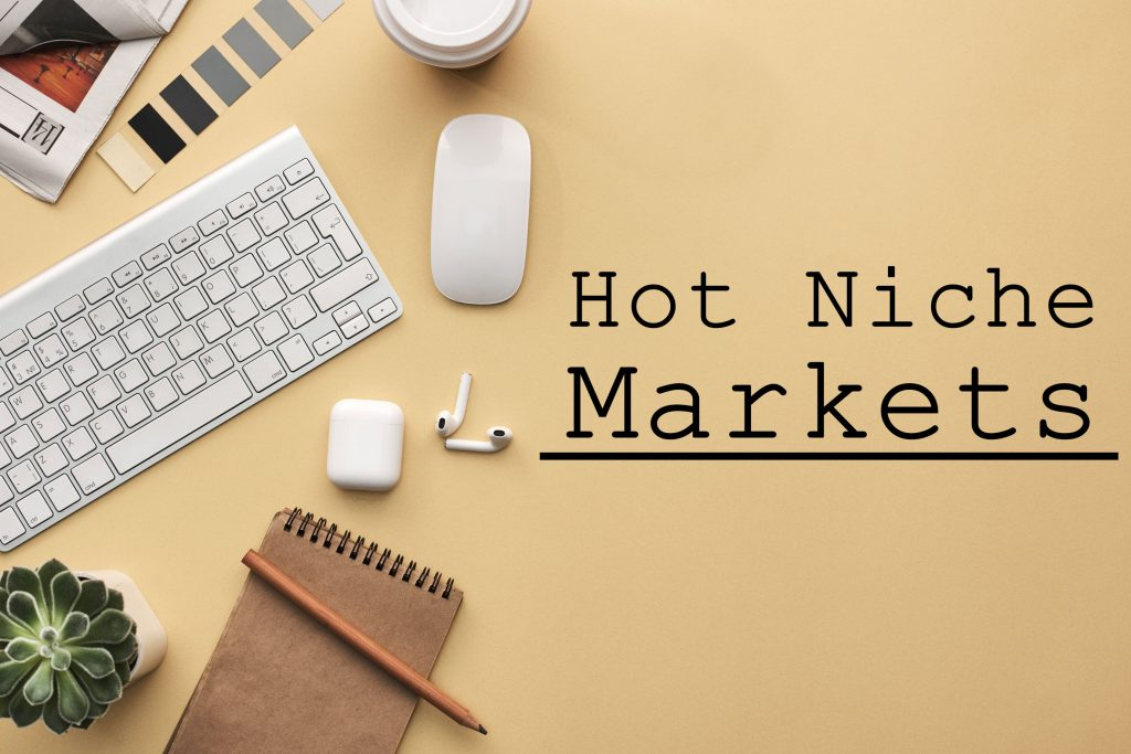 How To Uncover Hot Niche Markets For Hot Digital Products